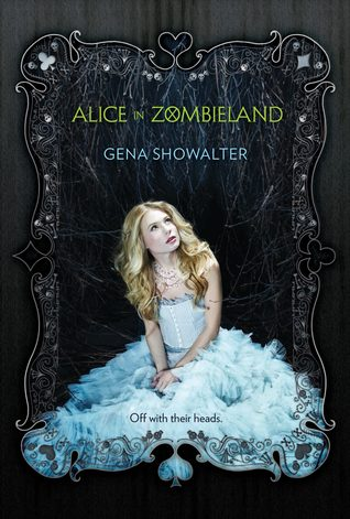 Review: Alice in Zombieland by Gena Showalter