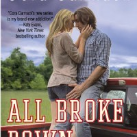 Clear Eyes, Full Hearts, Can't Lose! || All Broke Down by Cora Carmack