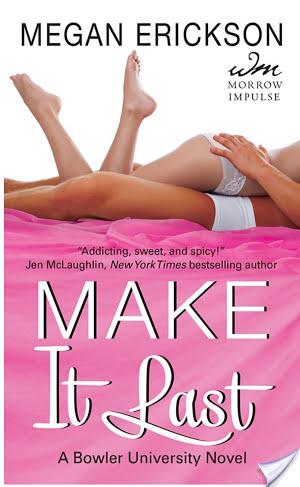 Blog Tour: Make It Last by Megan Erickson Review & Giveaway