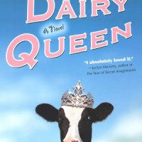 Audiobook Review: Dairy Queen by Catherine Gilbert Murdock