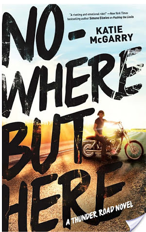 Review: Nowhere But Here by Katie McGarry