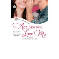 Review: Act Like You Love Me by Cindi Madsen
