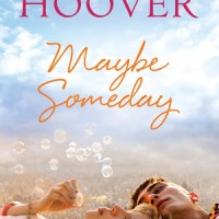 Review Bites: Maybe Someday by Colleen Hoover