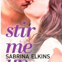 Review: Stir Me Up by Sabrina Elkin
