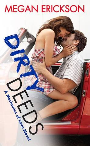 Blog Tour Review: Dirty Deeds by Megan Erickson