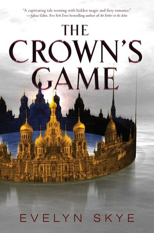 DNF Review: The Crown's Game by Evelyn Skye