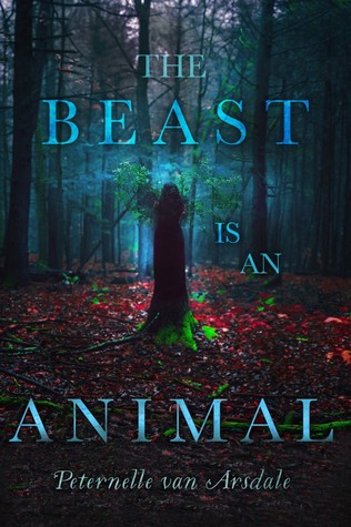 Review: The Beast Is An Animal by Peternelle Van Arsdale