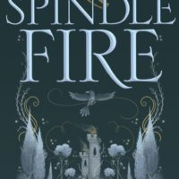 Blog Tour & Giveaway: Spindle Fire by Lexa Hillyer