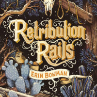 Review: Retribution Rails by Erin Bowman