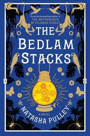 Mini Reviews: The Bedlam Stacks by Natasha Pulley, Tell the Wind and Fire by Sarah Rees Brennan