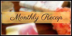 Monthly Recap! February 2019