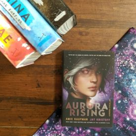 Squad Goals In Space: Aurora Rising by Jay Kristoff and Amie Kaufman
